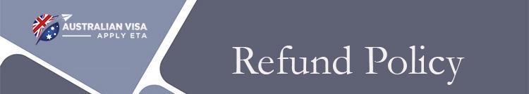 Australian visa Refund Policy , Australian ETA Refund Policy, Australian ETA visa Refund Policy, tourist visa to Australian from Singapore, Australian tourist visa Refund Policy for Singapore, apply for Australian visa from Singapore